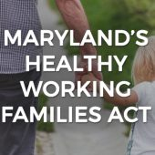 Maryland Sick Leave Law and how it will affect Employers